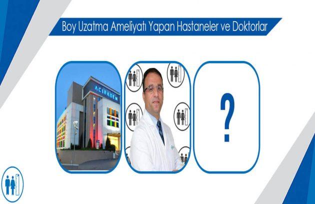 Boy Uzatma Ameliyatı Yapan Hastaneler Boy Ameliyatı